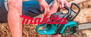 Mejores motosierras Makita: A Gasolina y Eléctricas